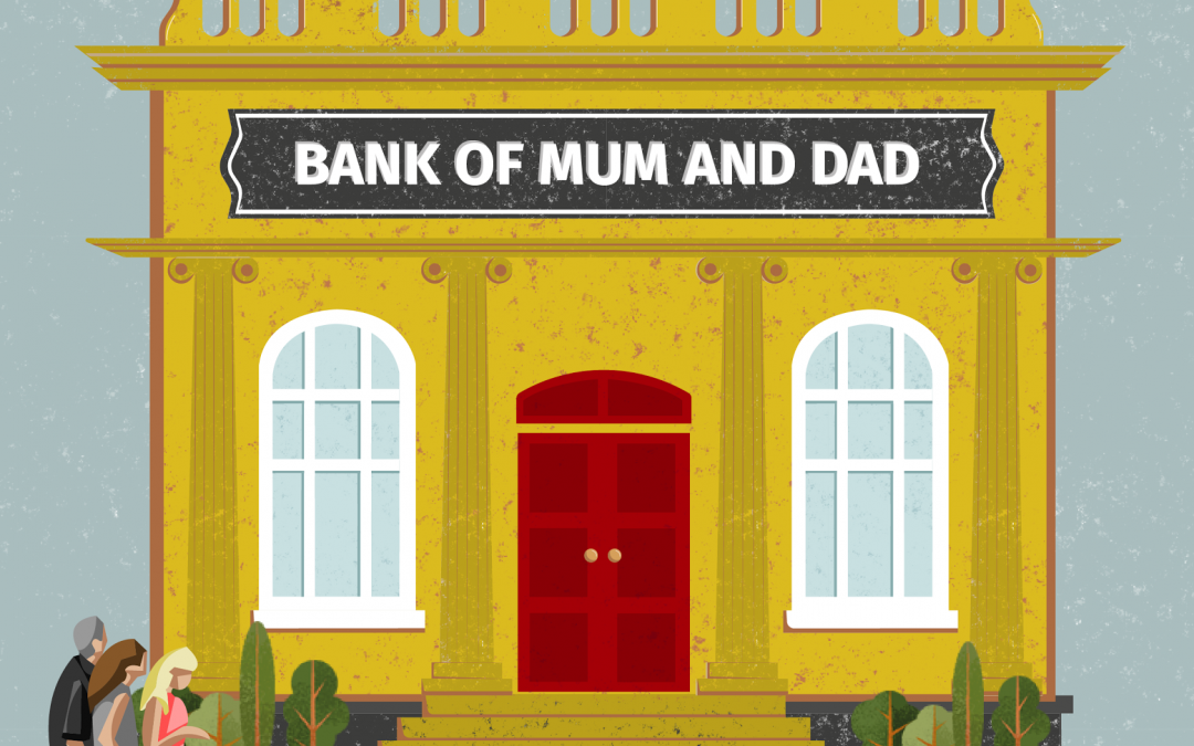 Bank of Mum and Dad – Things to Consider